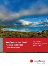 Wellness for law: making wellness core business