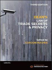 Dean's law of trade secrets and privacy