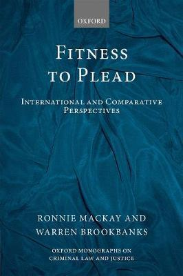 Fitness to plead: international and comparative perspectives