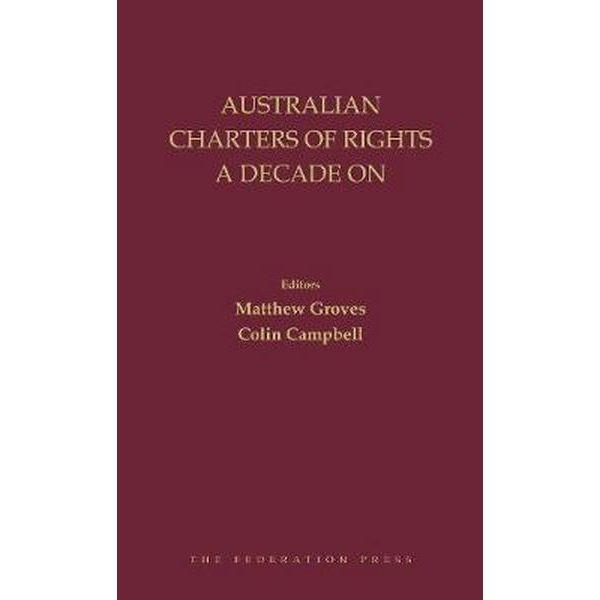 Australian Charters of Rights a decade on cover